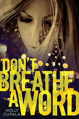 Don't Breathe a Word By Cupala, Holly