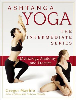Ashtanga Yoga By Maehle, Gregor/ Gauci, Monica (CON)