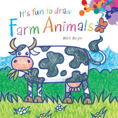 It's Fun to Draw Farm Animals By Bergin, Mark